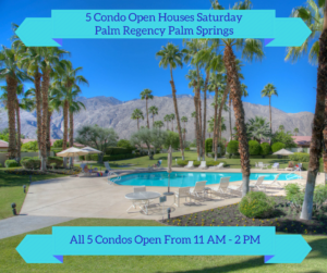 Palm Springs Palm Regency Condos Open House
