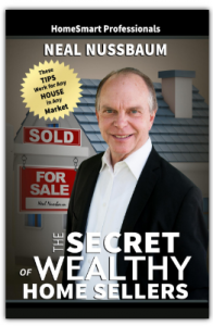 The Secret of Wealthy Home Sellers by Neal Nussbaum