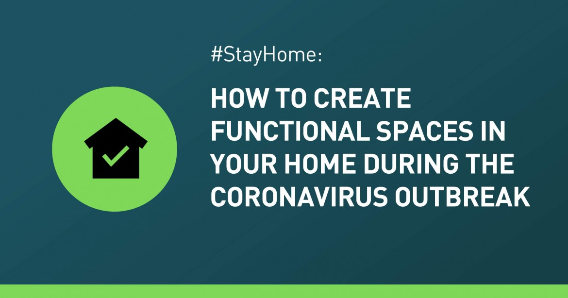 How To Create Functional Space At Home During the Coronavirus