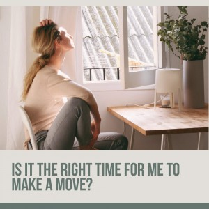 Is Now the Right Time to Move?
