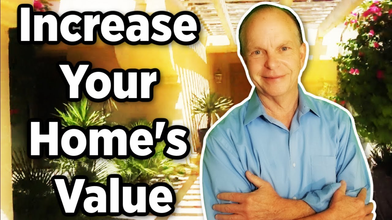 Ways To Increase Your Homes Value
